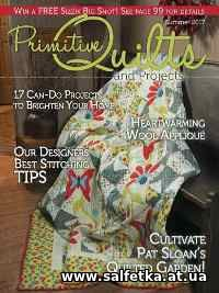 Скачать бесплатно Primitive Quilts and Projects Magazine — Summer 2017